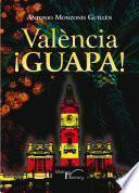 Libro de València ¡guapa!