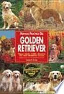 Libro de Manual Práctico Del Golden Retriever