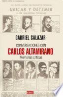 Libro de Conversaciones Con Carlos Altamirano