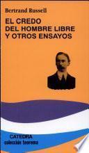 Libro de El Credo Del Hombre Libre Y Otros Ensayos