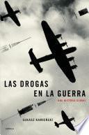 Libro de Las Drogas En La Guerra