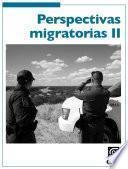 Libro de Perspectivas Migratorias Ii.