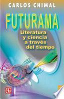 Libro de Futurama. Literatura Y Ciencia A Través Del Tiempo