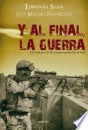 Libro de Y Al Final, La Guerra