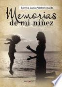 Libro de Memorias De Mi Niñez