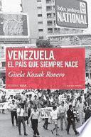 Libro de Venezuela, El País Que Siempre Nace