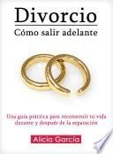 Libro de Divorcio: Cómo Salir Adelante