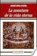 Libro de La Aventura De La Vida Eterna