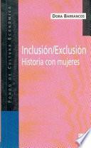 Libro de Inclusión/exclusión. Historia Con Mujeres