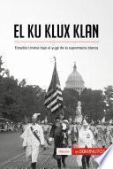 Libro de El Ku Klux Klan
