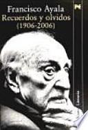 Libro de Recuerdos Y Olvidos (1906 2006)