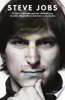 Libro de Steve Jobs. Un Libro Inspirador Para Los JÓvenes Que No Están Dispuestos A Renunciar A Sus Sueños