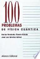 Libro de 100 Problemas De Física Cuántica