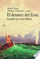 Libro de El Desastre Del Essex Hundido Por Una Ballena