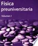 Libro de Física Preuniversitaria. I