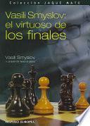 Libro de Vasili Smyslov: El Virtuoso De Los Finales