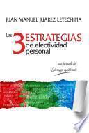 Libro de 3 Estrategias De Efectividad Personal, Las