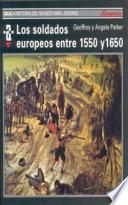 Libro de Los Soldados Europeos Entre 1550 Y 1650