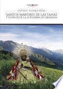 Libro de Santos Mártires De Las Tahas Y Pueblos De La Alpujarra De Granada