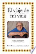 Libro de El Viaje De Mi Vida