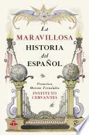 Libro de La Maravillosa Historia Del Español