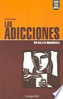 Libro de Las Adicciones/ Addictions