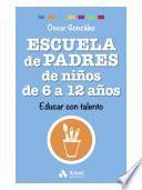 Libro de Escuela De Padres De Niños De 6 A 12 Años