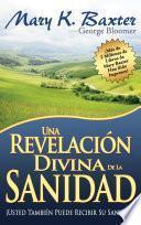 Libro de Una Revelacion Divina De La Sanidad