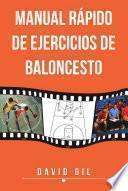 Libro de Manual Rapido De Ejercicios De Baloncesto