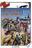 Libro de El Rey Arturo Y Sus Caballeros