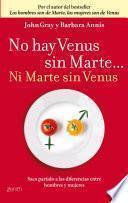 Libro de No Hay Venus Sin Marte… Ni Marte Sin Venus
