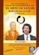 Libro de El Arte De Sanar Reiki Heiwa To Ai ® (volumen Ii)