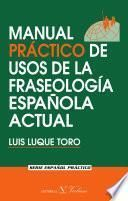 Libro de Manual Práctico De Usos De La Fraseología Española Actual