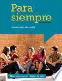 Libro de Para Siempre: Introduccion Al Espanol