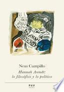 Libro de Hannah Arendt: Lo Filosófico Y Lo Político