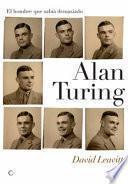 Libro de Alan Turing. El Hombre Que Sabía Demasiado