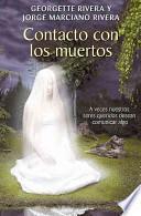Libro de Contacto Con Los Muertos = Contacts With The Dead