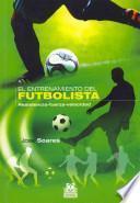 Libro de Entrenamiento Del Futbolista, El. Resistencia Fuerza Velocidad (bicolor)