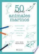 Libro de 50 Dibujos De Animales Marinos