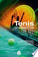 Libro de Tenis. Ejercicios Progresivos Para Desarrollar Tu Juego