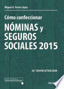 Libro de Cómo Confeccionar Nóminas Y Seguros Sociales 2015