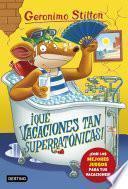 Libro de ¡qué Vacaciones Tan Superratónicas!