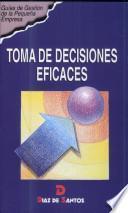 Libro de Toma De Decisiones Eficaces