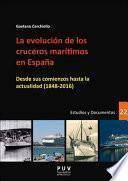 Libro de La Evolución De Los Cruceros Marítimos En España