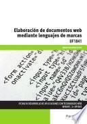 Libro de Uf1841   Elaboración De Documentos Web Mediante Lenguajes De Marca