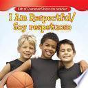 Libro de I Am Respectful / Soy Respetuoso
