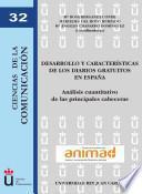 Libro de Desarrollo Y Características De Los Diarios Gratuitos En España