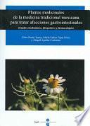 Libro de Plantas Medicinales De La Medicina Tradicional Mexicana Para Tratar Afecciones Gastrointestinales