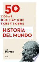 Libro de 50 Cosas Que Hay Que Saber Sobre Historia Del Mundo