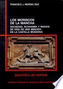 Libro de Los Moriscos De La Mancha
